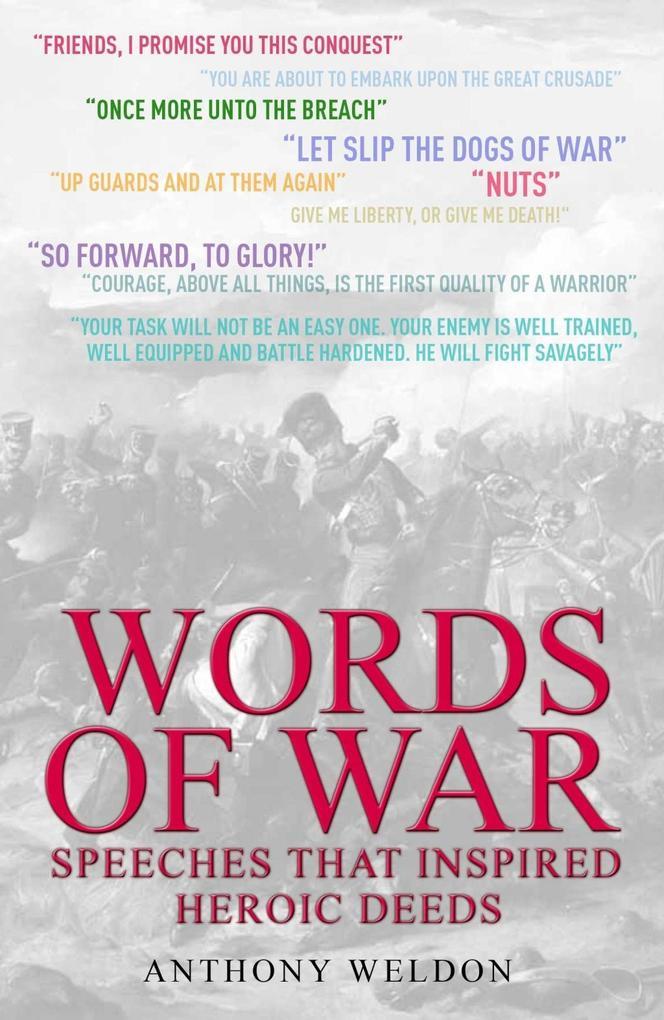 Words of War als eBook Download von Anthony Weldon