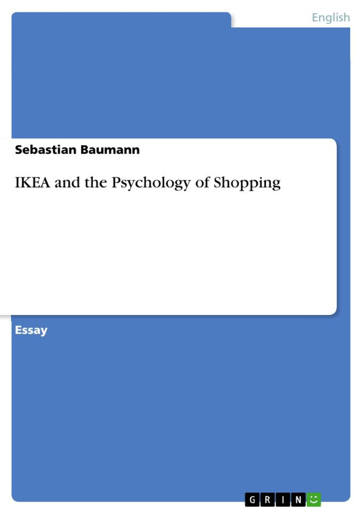 IKEA and the Psychology of Shopping als Buch vo...