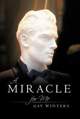A Miracle for Me als Buch von Gay Winters