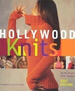 Hollywood Knits: With 30 Original Suss Designs
