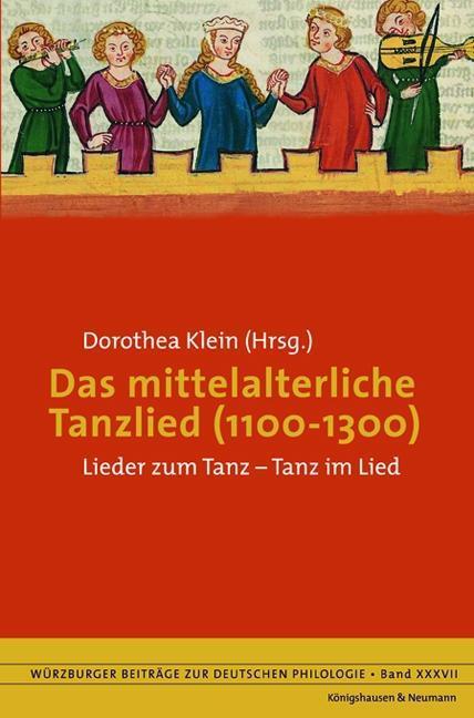 Das mittelalterliche Tanzlied (1100-1300) als B...