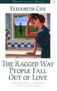 The Ragged Way People Fall Out of Love