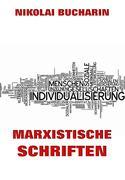 Marxistische Schriften
