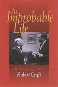 An Improbable Life: Memoirs