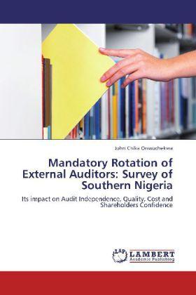 Mandatory Rotation of External Auditors: Survey...