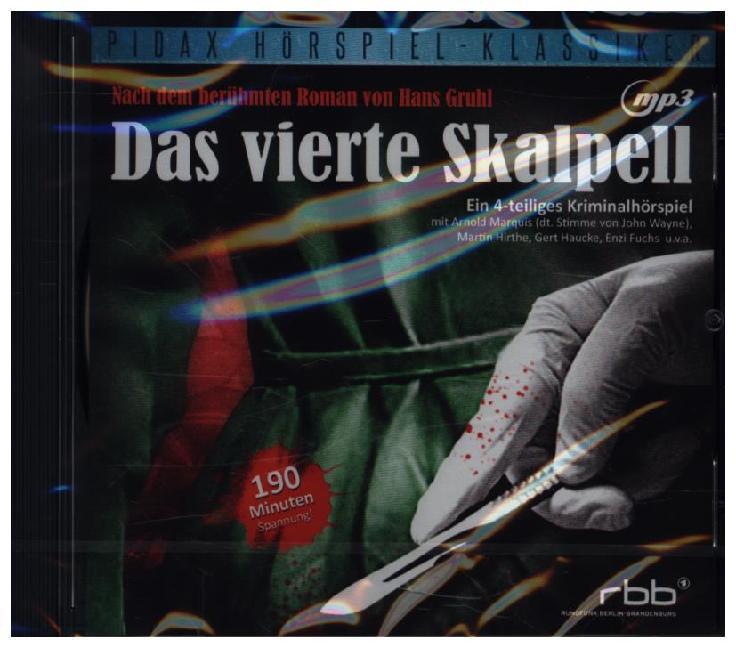 Das vierte Skalpell als Hörbuch CD von Hans Gruhl