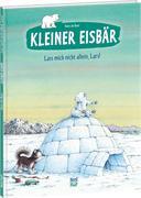 Kleiner Eisbär - Lass mich nicht allein, Lars!