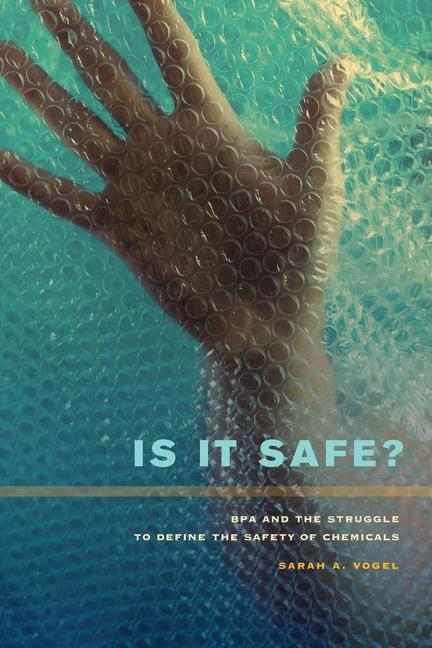 Is It Safe? als eBook Download von Sarah A. Vogel