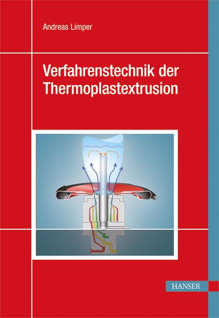 Verfahrenstechnik der Thermoplastextrusion als ...