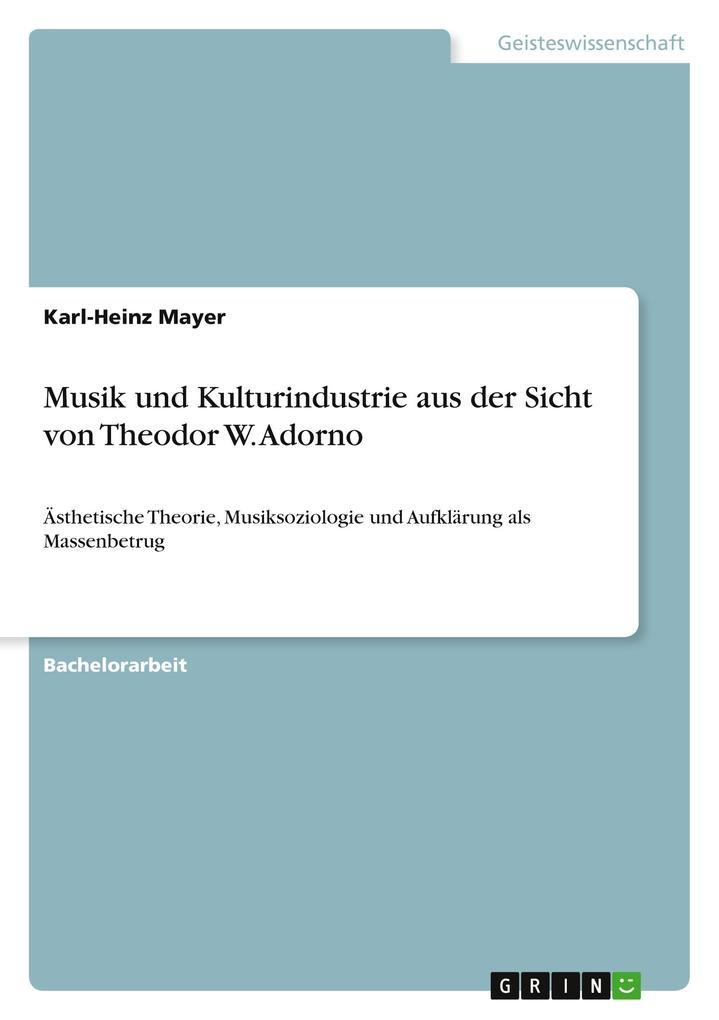 Musik und Kulturindustrie aus der Sicht von The...