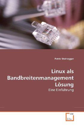 Linux als Bandbreitenmanagement Lösung als Buch...