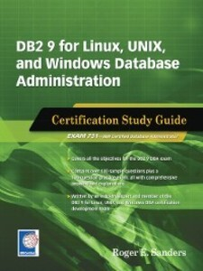 DB2 9 for Linux, UNIX, and Windows Database Adm...