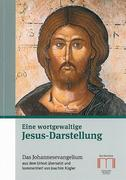 Eine wortgewaltige Jesus-Darstellung