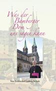 Was der Bamberger Dom uns sagen kann