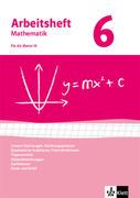 Arbeitshefte Mathematik 6. Neubearbeitung. Arbeitsheft mit Lösungsheft. Gleichungen, Funktionen, Trigonometrie, Rauminhalte, Sachthemen, Daten/Zufall