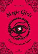 Magic Girls11. Eine verratene Liebe
