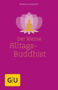 Der kleine Alltagsbuddhist