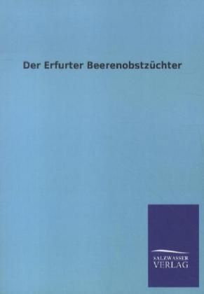 Der Erfurter Beerenobstzüchter als Buch von