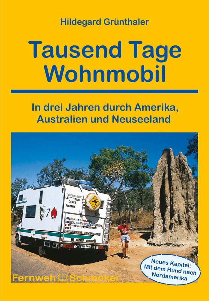 Tausend Tage Wohnmobil als Buch