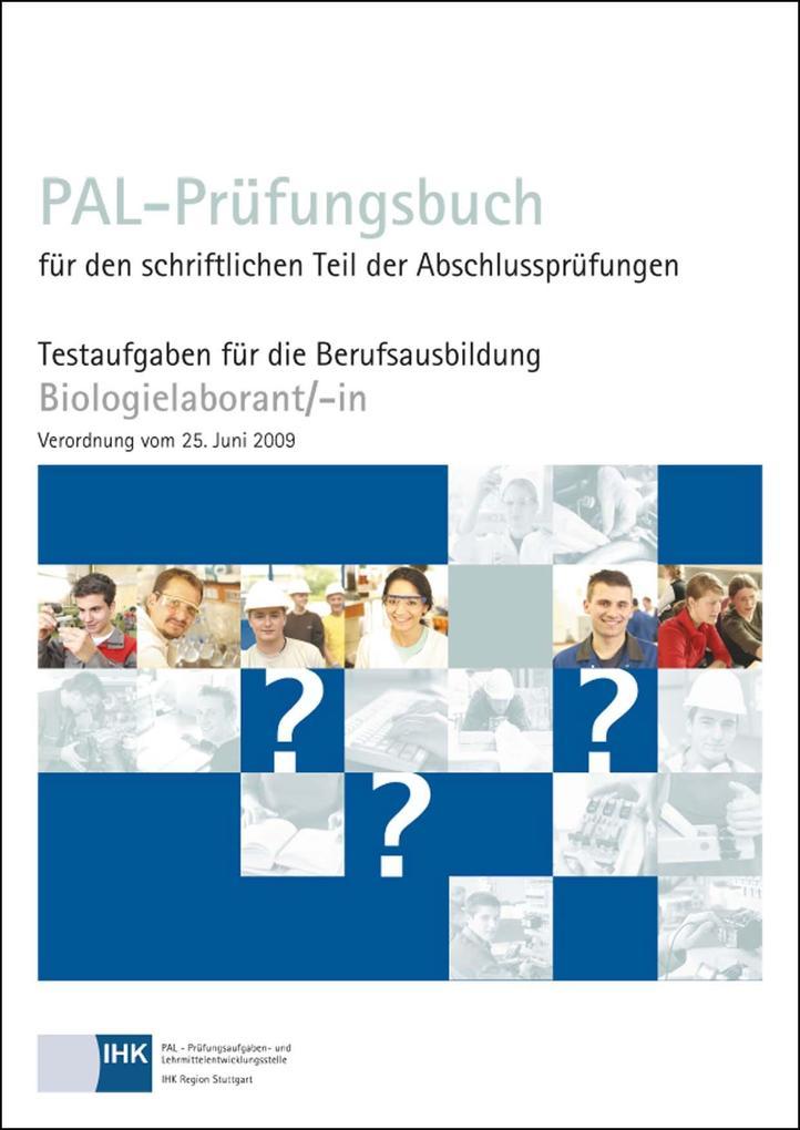 PAL-Prüfungsbuch Biologielaborant/-in als Buch