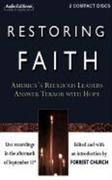 Restoring Faith: America S Religious Leaders Answer Terror with Hope