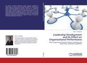 Leadership Development and its Effect on Organizational Performance