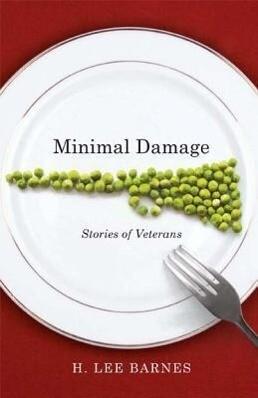 Minimal Damage: Stories of Veterans als Taschenbuch
