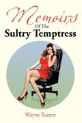 Memoirs of the Sultry Temptress