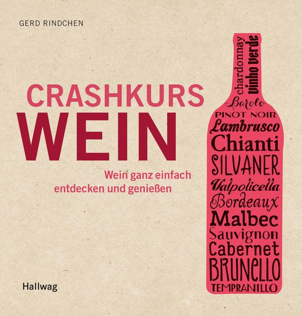 Crashkurs Wein als eBook Download von Gerd Rind...
