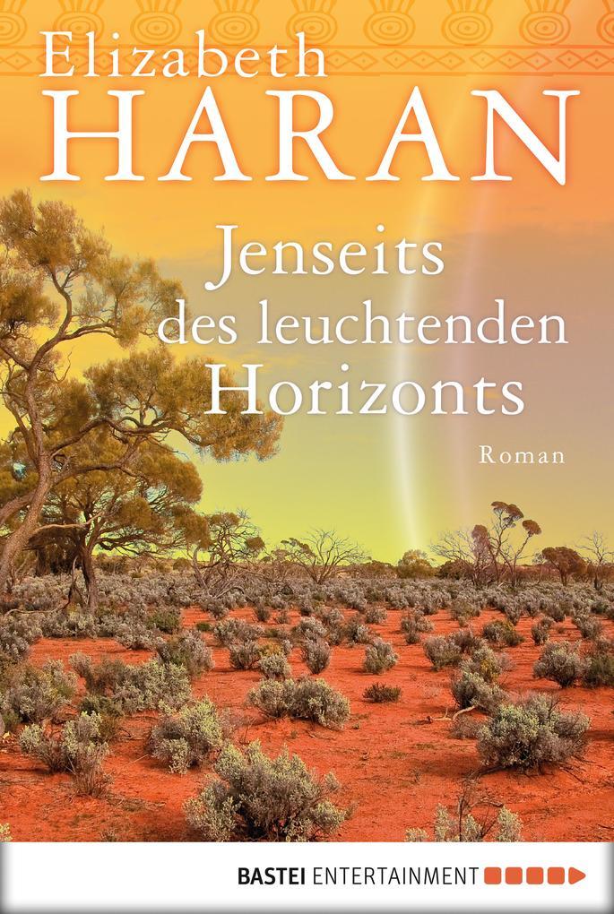 Jenseits des leuchtenden Horizonts als eBook