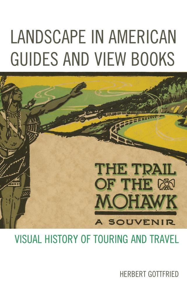 Landscape in American Guides and View Books als...