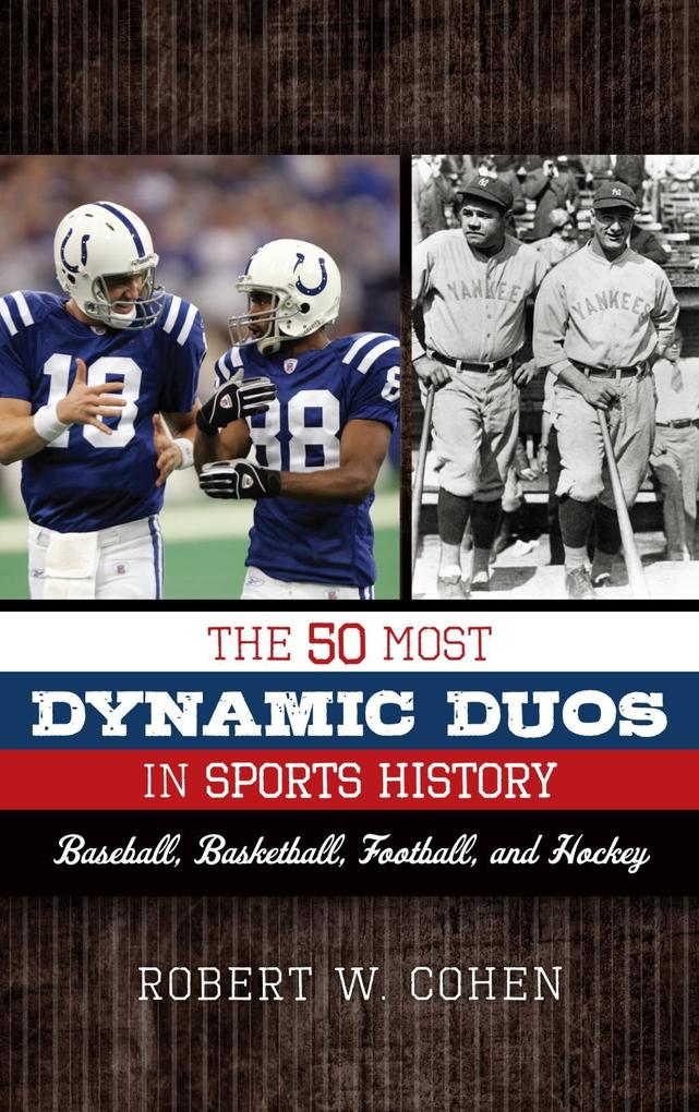 The 50 Most Dynamic Duos in Sports History als ...
