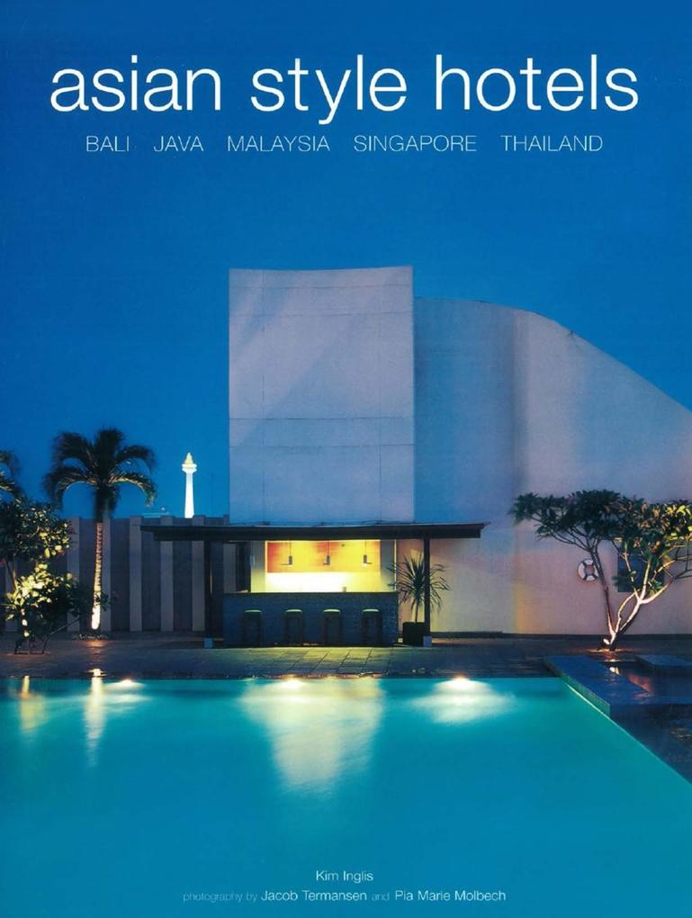 Asian Style Hotels als eBook Download von Kim I...