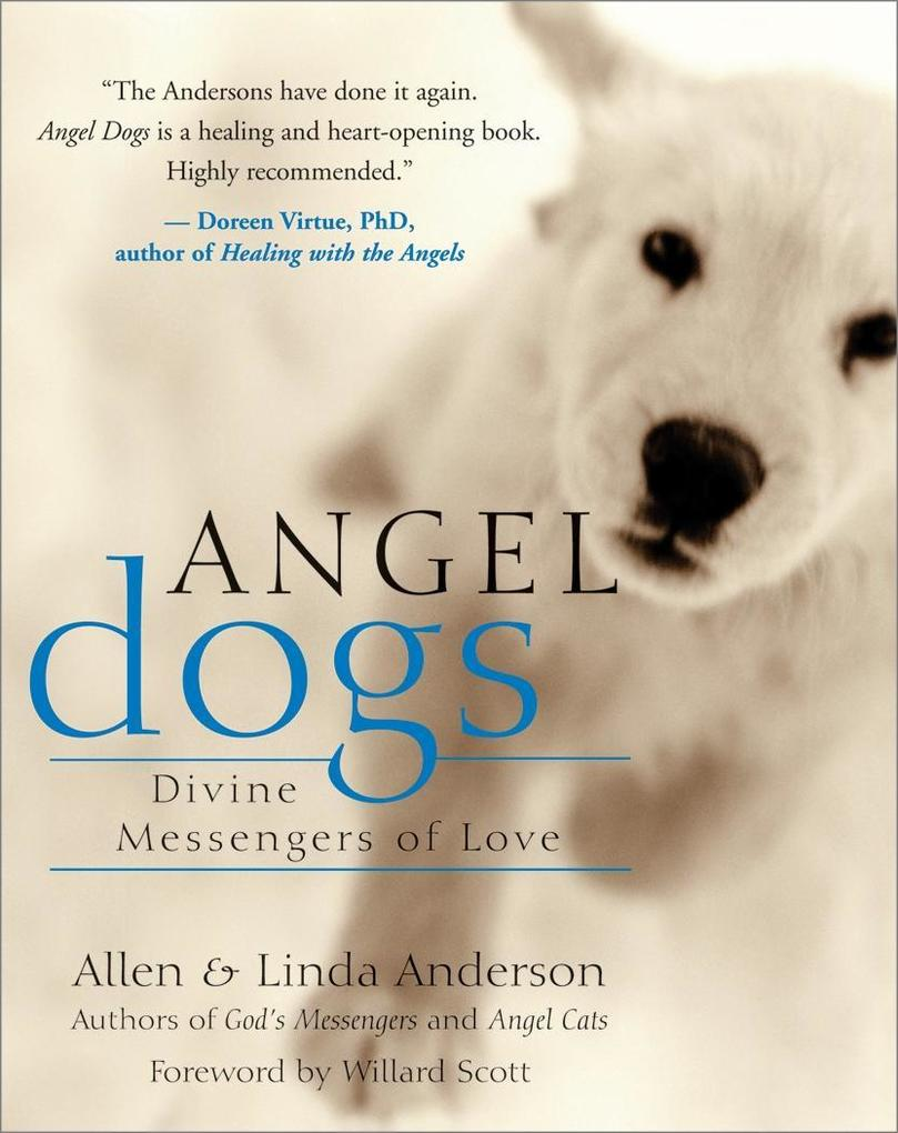 Angel Dogs als eBook Download von Allen Anderson
