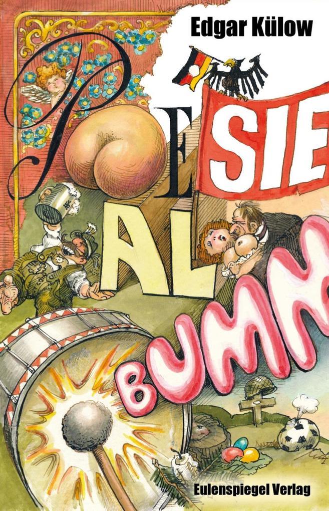 Poesie-Al-Bumm als Buch von Edgar Külow