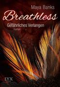 Breathless 01. Gefährliches Verlangen