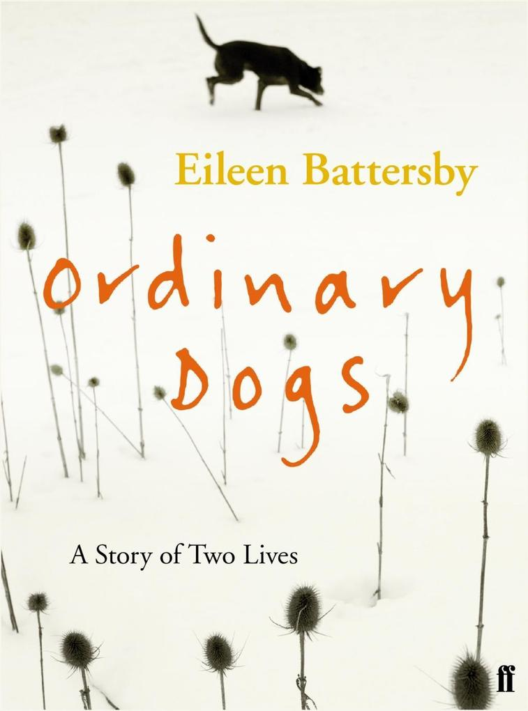 Ordinary Dogs als eBook Download von Eileen Bat...