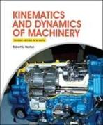 Kinematics and Dynamics of Machinery 2e (in SI Units)
