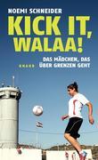 Kick it, Walaa!