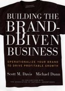 Building the Brand Driven Business: Operationalize Your Brand to Drive Profitable Growth