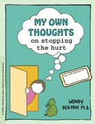 Grow: My Own Thoughts and Feelings on Stopping the Hurt: A Child's Workbook about Exploring Hurt and Abuse