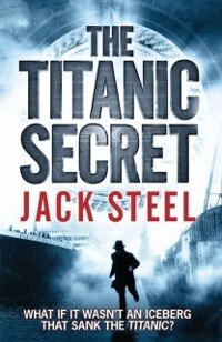 Titanic Secret als eBook Download von Jack Steel