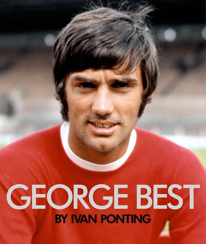 George Best als eBook Download von Ivan Ponting