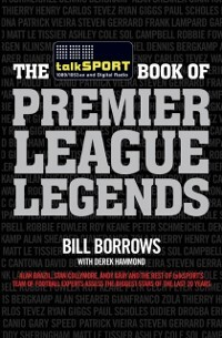 talkSPORT Book of Premier League Legends als eB...