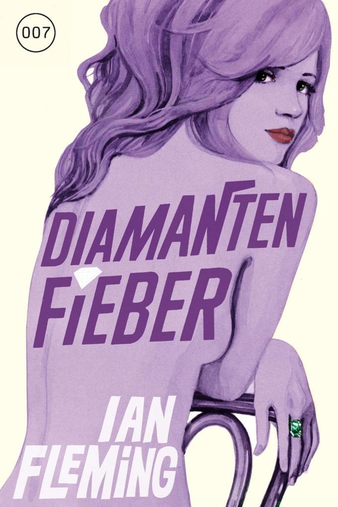 James Bond 04. Diamantenfieber als eBook