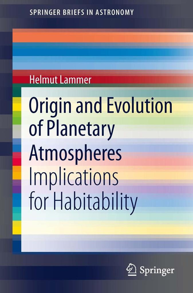 Origin and Evolution of Planetary Atmospheres a...