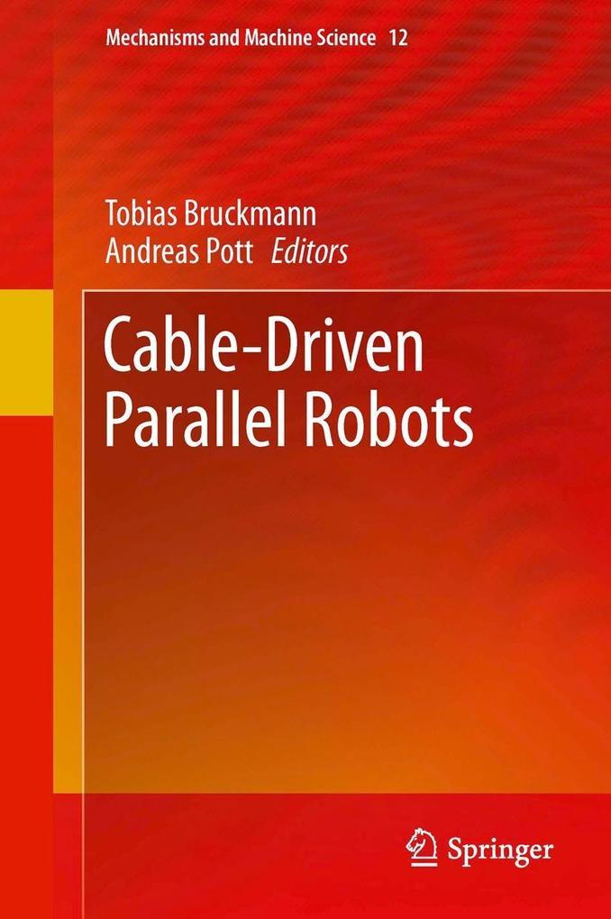 Cable-Driven Parallel Robots als eBook Download...