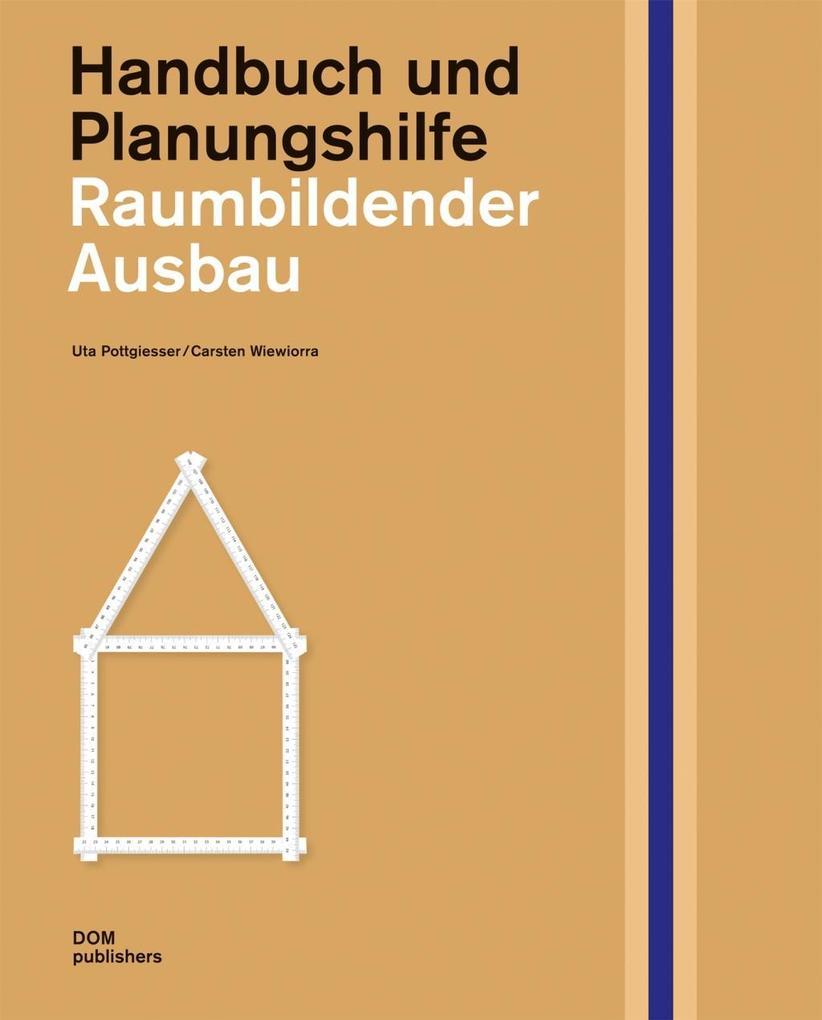 Raumbildender Ausbau. Handbuch und Planungshilf...
