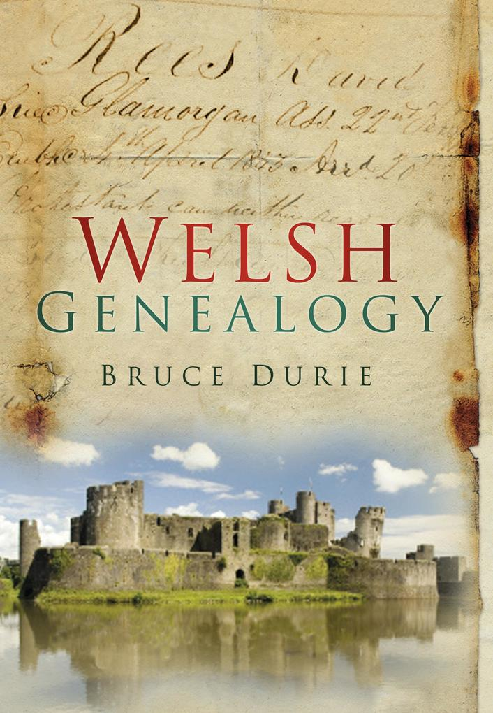 Welsh Genealogy als eBook Download von Bruce Durie