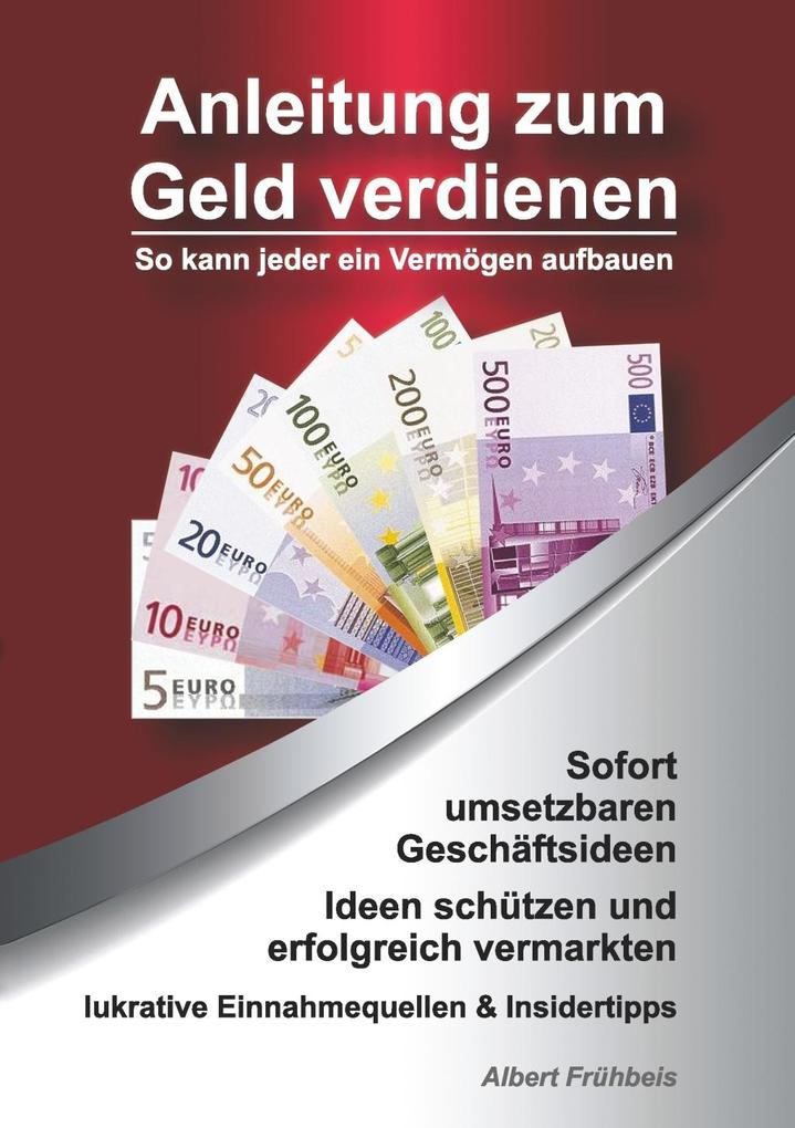 Anleitung zum Geld verdienen als eBook Download...